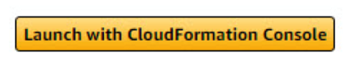 Launch with CLoudFormatation Console button