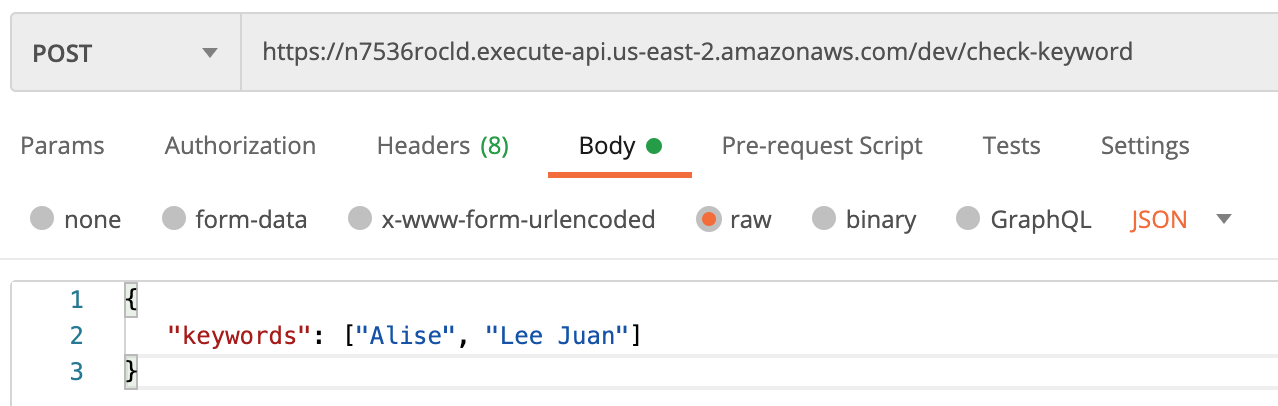 can use the dedicated check keyword API to test against a list of keywords